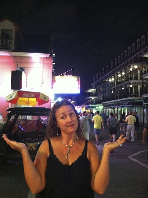 Where's the party?  This is Bourbon St. after all...